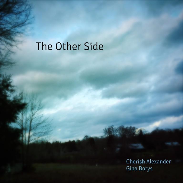 Cherish Alexander, The Other Side